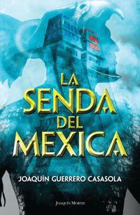 Libro LA SENDA DEL MEXICA