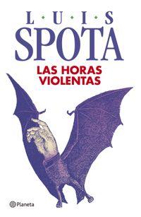 Libro LAS HORAS VIOLENTAS