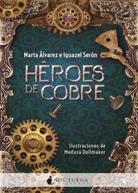 Libro HÉROES DE COBRE