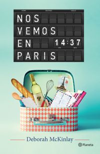 Nos Vemos En Paris Alibrate La App Para Los Amantes De Los Libros Aunque llueva, nos vamos a marisa, porque no importa mucho la lluvia porque vamos en coche. nos vemos en paris alibrate la app