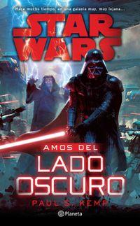 Libro STAR WARS. AMOS DEL LADO OSCURO
