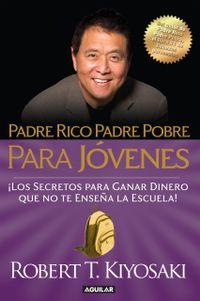 Libro PADRE RICO, PADRE POBRE PARA JÓVENES