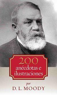 Libro 200 ANÉCDOTAS E ILUSTRACIONES