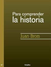 Libro PARA COMPRENDER LA HISTORIA
