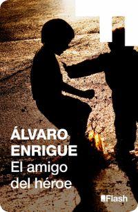 Libro EL AMIGO DEL HÉROE