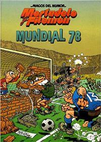 Libro MUNDIAL 78 (OLÉ! MORTADELO Y FILEMÓN #61)