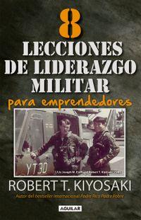 Libro 8 LECCIONES DE LIDERAZGO MILITAR PARA EMPRENDEDORES