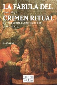 Libro LA FÁBULA DEL CRIMEN RITUAL