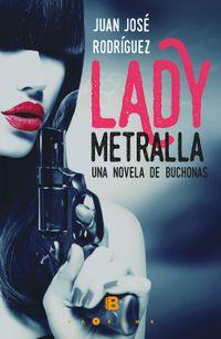 Libro LADY METRALLA