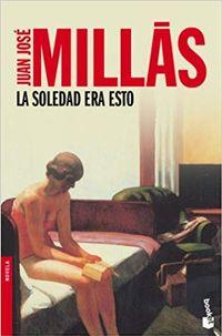 Libro LA SOLEDAD ERA ESO