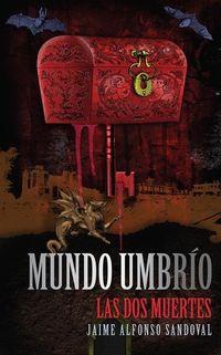 Libro LAS DOS MUERTES DE LINA POSADA (MUNDO UMBRÍO #1)