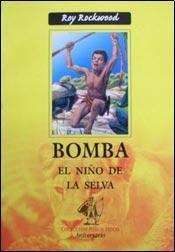 Libro BOMBA EL NIÑO DE LA SELVA