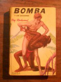 Libro BOMBA Y LOS CAZADORES
