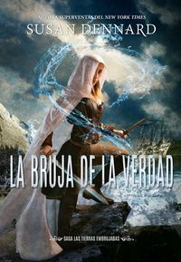 Libro LA BRUJA DE LA VERDAD (LAS TIERRAS EMBRUJADAS #1)