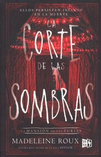 Libro LA CORTE DE LAS SOMBRAS (HOUSE OF FURIES #2)