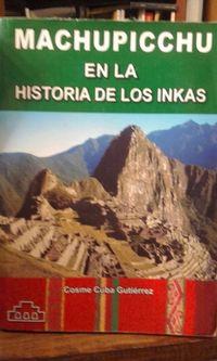 Libro MACHUPICCHU EN LA HISTORIA DE LOS INKAS