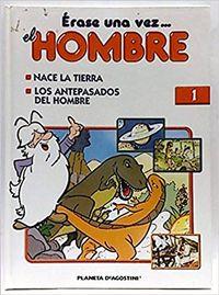 Libro ERASE UNA VEZ EL HOMBRE #1