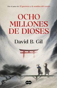 Libro OCHO MILLONES DE DIOSES