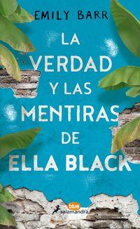 Libro LA VERDAD Y LAS MENTIRAS DE ELLA BLACK