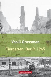 Libro TIERGARTEN, BERLÍN 1945