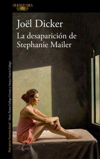 Libro LA DESAPARICIÓN DE STEPHANIE MAHLER