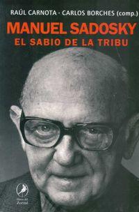 Libro MANUEL SADOSKY EL SABIO DE LA TRIBU
