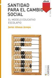 Libro SANTIDAD PARA EL CAMBIO SOCIAL