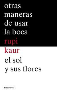Libro OTRAS MANERAS DE USAR LA BOCA + EL SOL Y SUS FLORES