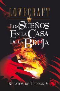 Libro LOS SUEÑOS EN LA CASA DE LA BRUJA