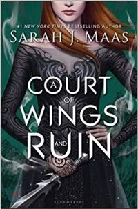 Libro A COURT OF WINGS AND RUIN (A COURT OF THORNS AND ROSES WIKI #3)