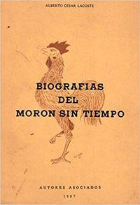 Libro BIOGRAFÍAS DEL MORÓN SIN TIEMPO