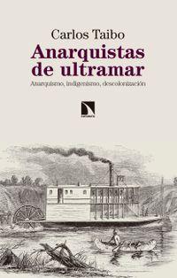 Libro ANARQUISTAS DE ULTRAMAR