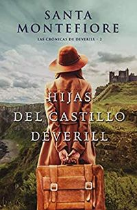 Libro HIJAS DEL CASTILLO DEVERILL (LAS CRÓNICAS DEL DEVERILL #2)