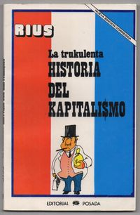 Libro LA TRUKULENTA HISTORIA DEL KAPITALISMO