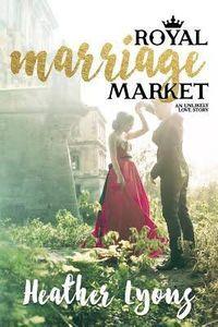 Libro ROYAL MARRIAGE MARKET