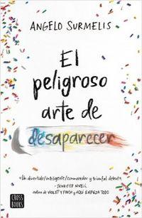 Libro EL PELIGROSO ARTE DE DESAPARECER