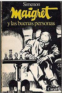Libro MAIGRET Y LAS BUENAS PERSONAS