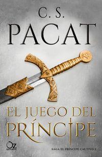Libro EL JUEGO DEL PRÍNCIPE (EL PRÍNCIPE CAUTIVO #2)