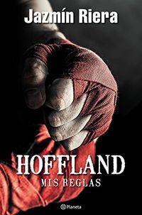 Libro HOFFLAND, MIS REGLAS