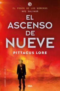 Libro EL ASCENSO DE NUEVE (LEGADOS DE LORIEN #3)