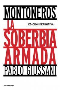 Libro MONTONEROS, LA SOBERBIA ARMADA