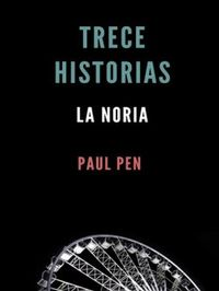 Libro TRECE HISTORIAS: LA NORIA