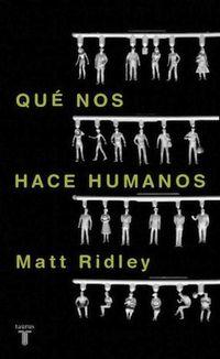 Libro QUÉ NOS HACE HUMANOS
