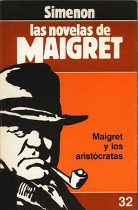 Libro MAIGRET Y LOS ARISTÓCRATAS