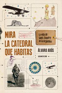 Libro MIRA LA CATEDRAL QUE HABITAS