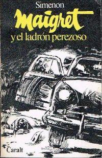 Libro MAIGRET Y EL LADRÓN PEREZOSO