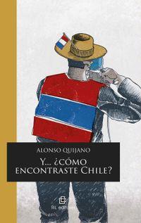 Libro Y... ¿CÓMO ENCONTRASTE CHILE?