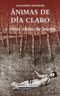 Libro ÁNIMAS DE DÍA CLARO Y OTRAS OBRAS DE TEATRO