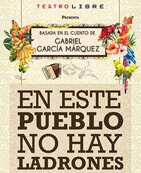 Libro EN ESTE PUEBLO NO HAY LADRONES