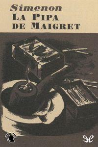 Libro LA PIPA DE MAIGRET